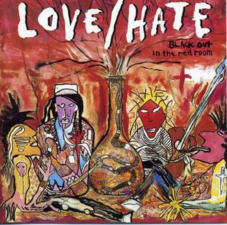 Blackout in the Red Room - Image: Love Hate debut album cover