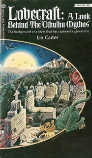<i>Lovecraft: A Look Behind the Cthulhu Mythos</i> 1972 non-fiction book by Lin Carter