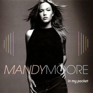 In My Pocket - Image: Mandy Moore In My Pocket