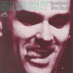 Beethoven Was Deaf - Image: Morrissey Beethoven Was Deaf