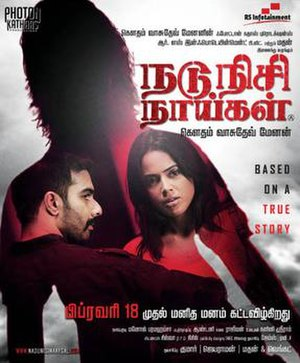 Nadunisi Naaygal - Promotional poster