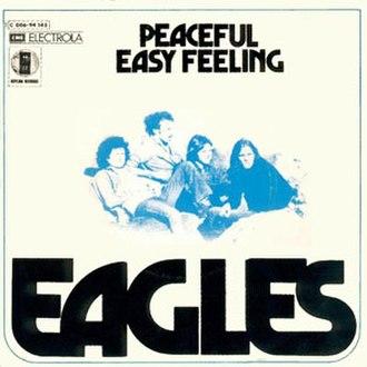 Peaceful Easy Feeling - Image: Peaceful Easy Feeling