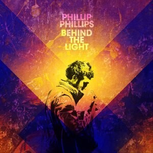 Behind the Light - Image: Phillip Phillips Behind the Light album cover