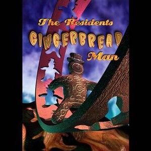 Gingerbread Man (album) - Image: Residents gingerbread
