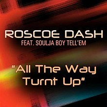 Roscoe Dash - All the Way Turnt Up.jpg
