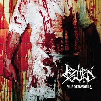 Murderworks - Image: Rotten Sound Murderworks