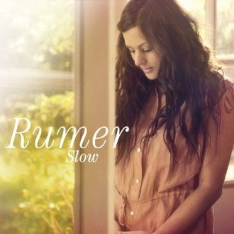 Slow (Rumer song) - Image: Slow