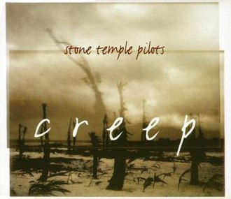 Creep (Stone Temple Pilots song) - Image: Stone temple pilots creep