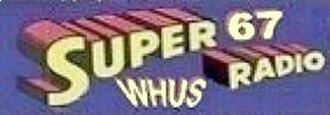 WHUS - Super67 WHUS-AM bumper sticker, c. 1963