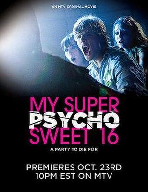 My Super Psycho Sweet 16 - Image: Super psycho sweet 16