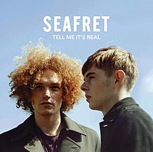 seafret tell me its real album