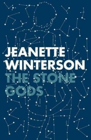 The Stone Gods (novel) - First edition
