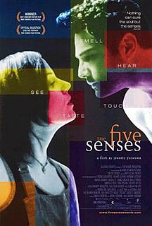 <i>The Five Senses</i> (film) 1999 Canadian drama film directed by Jeremy Podeswa