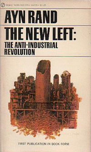 The New Left: The Anti-Industrial Revolution - Cover of the first edition