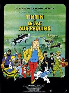 <i>Tintin and the Lake of Sharks</i> 1972 film by Raymond Leblanc