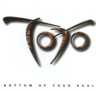 Bottom of Your Soul - Image: Toto bottom of your soul cover
