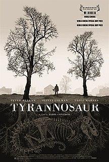 <i>Tyrannosaur</i> (film) 2011 British drama film