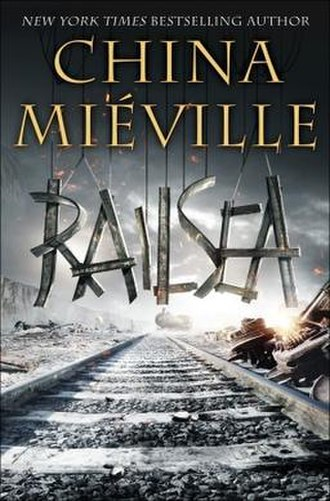Railsea - Cover of the first US hardcover edition of Railsea