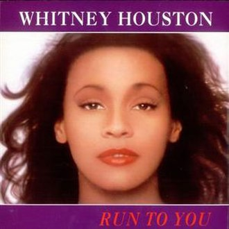 Run to You (Whitney Houston song) - Image: Wh runtoyou