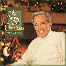 Andy Williams Christmas.We Need A Little Christmas Album Wikipedia