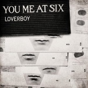 Loverboy (You Me at Six song) - Image: Ymasloverboy