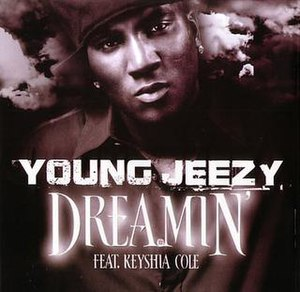 Dreamin' (Young Jeezy song) - Image: Young Jeezy Dreamin