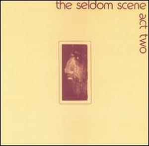 Act Two (The Seldom Scene album) - Image: 1973 seldomact 2
