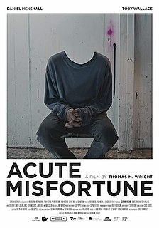 <i>Acute Misfortune</i> 2018 Australian drama film about artist Adam Cullen, made by Thomas M. Wright