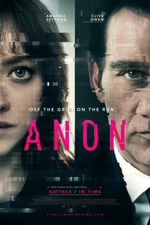 <i>Anon</i> (film) 2018 film by Andrew Niccol