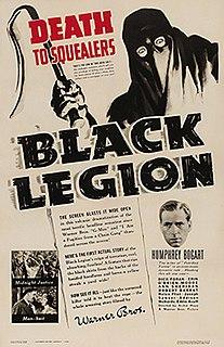 <i>Black Legion</i> (film) 1937 film by Archie Mayo
