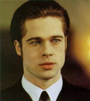 Louis de Pointe du Lac - Brad Pitt as Louis (1994)