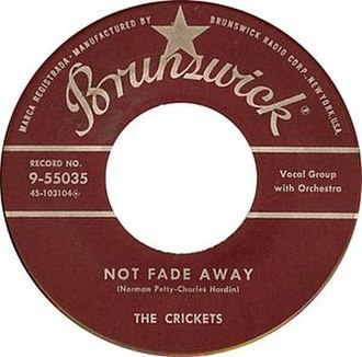 Not Fade Away (song) - Image: Buddy holly crickets not fade away brunswick