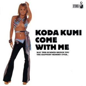 Come with Me (Kumi Koda song) - Image: Come with me (Kumi Koda single)
