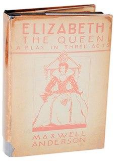 <i>Elizabeth the Queen</i> (play)