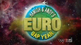 Hamish and Andy's Gap Year - Euro Gap Year title card