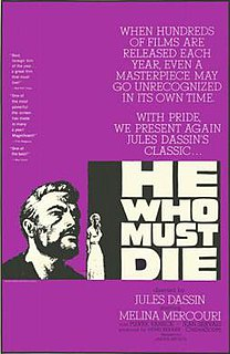 <i>He Who Must Die</i> 1957 film by Jules Dassin