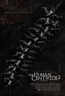 <i>The Human Centipede 2 (Full Sequence)</i> 2011 British-Dutch exploitation film directed by Tom Six