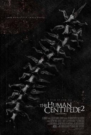 The Human Centipede 2 (Full Sequence) - Theatrical release poster