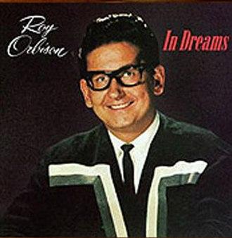 In Dreams (Roy Orbison song) - Image: In Dreams Song sleeve