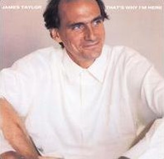 That's Why I'm Here - Image: James Taylor That's Why I'm Here