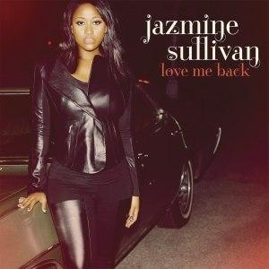 Love Me Back (album) - Image: Jazmine Sullivan Love Me Back