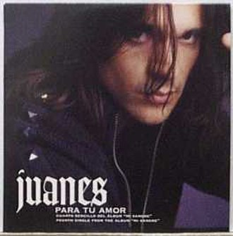 Para Tu Amor - Image: Juanes paratuamor