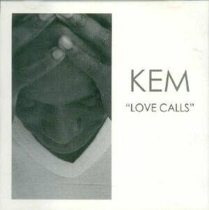 Love Calls (song) - Image: Kem Love Calls single cover