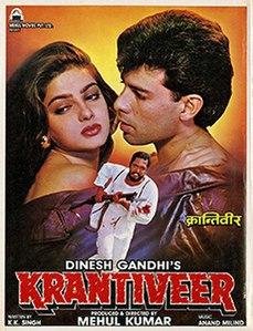 <i>Krantiveer</i> 1994 Hindi film by Mehul Kumar