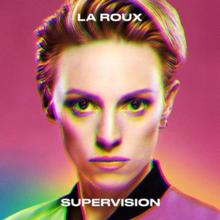 La Roux - Supervision.png