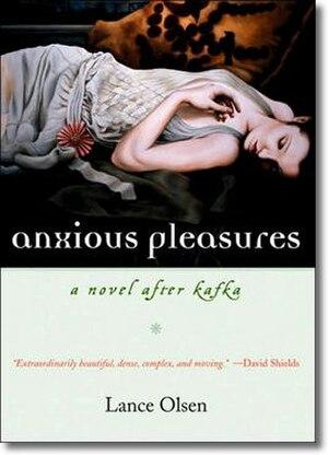 Anxious Pleasures - Image: Lance Olsen's Anxious Pleasures
