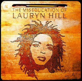 The Miseducation of Lauryn Hill - Image: Lauryn Hill The Miseducationof Lauryn Hillalbumcover