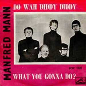 Do Wah Diddy Diddy - Image: Manfred mann do wah diddy diddy
