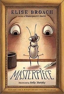 <i>Masterpiece</i> (novel) novel written by Elise Broach