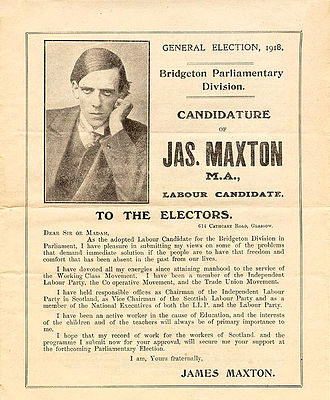 Independent Labour Party - A leaflet from Jimmie Maxton's first campaign for Parliament.